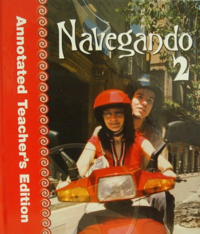 9780821928400: Navegando, Vol. 2, Annotated Teacher's Edition