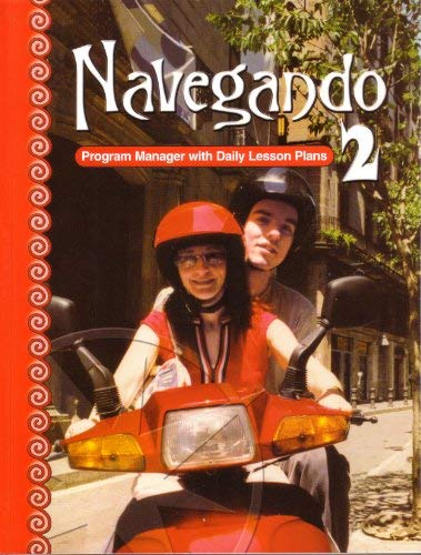 9780821928479: Program Manager with Daily Lesson Plans (Navegando 2)