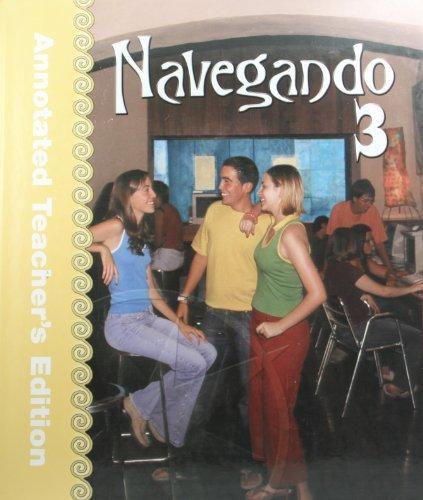 9780821928653: Navegando 3 Annotated Teacher's Edition