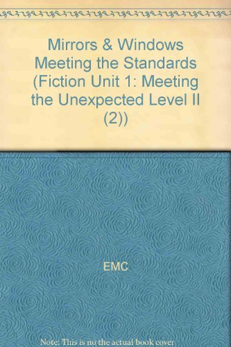 9780821930830: Mirrors & Windows Meeting the Standards (Fiction Unit 1: Meeting the Unexpected Level II (2))