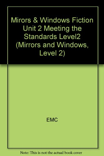 9780821930847: Mirrors & Windows Meeting the Standards (Fiction Unit 2: Learning Values Level II (2))