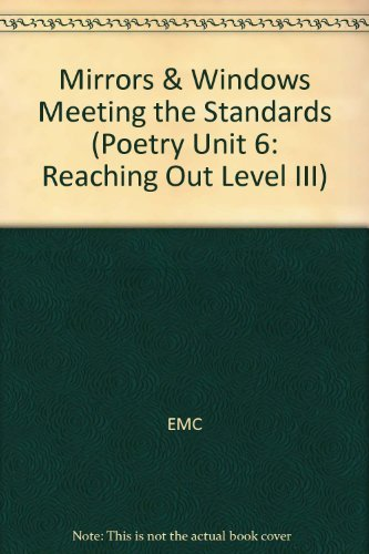 9780821931165: Mirrors & Windows Meeting the Standards (Poetry Unit 6: Reaching Out Level III)