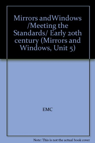 9780821931998: Mirrors andWindows /Meeting the Standards/ Early 20th century (Mirrors and Windows, Unit 5)