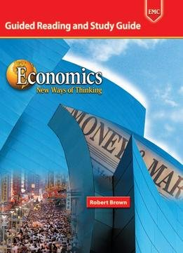 9780821934166: Economics New Ways of Thinking Guided Reading and Study Guide Workbook