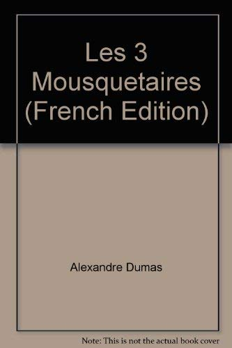 9780821937945: Les 3 Mousquetaires (French Edition)