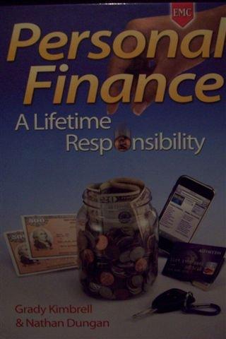 Personal Finance A Lifetime Responsibility: Kimbrell, Grady; Dungan,