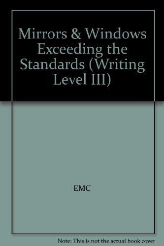 9780821944349: Mirrors & Windows Exceeding the Standards (Writing Level III)