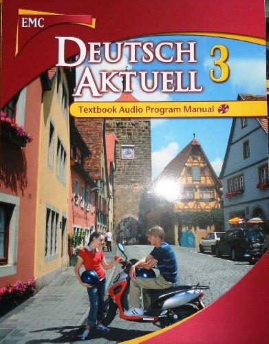 Deutsch Aktuel 3 Textbook Audio Program Manual (Deutsch Aktuel 3): Kraft