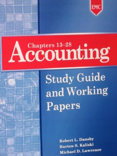 Accounting: Study Guide and Working Papers (Chapters: Robert L. Dansby,