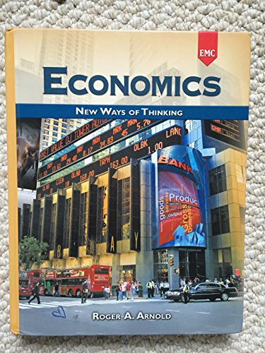 Economics New Ways of Thinking Annotated Teacher's Edition: Arnold, Roger A.