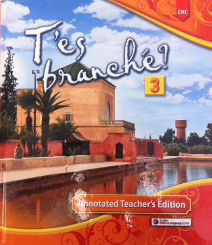 T'es branché? Level Three [Annotated Teacher's Edition]