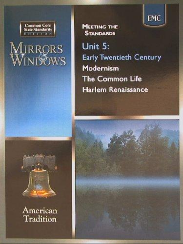 Mirrors & Windows, American Tradition, Common Core, Unit 5 Early Twentieth Century