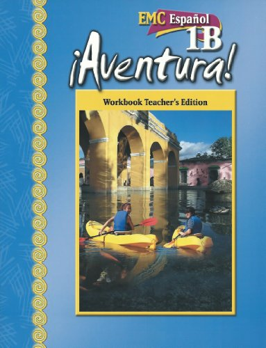 9780821962404: EMC Espanol 1B Aventura! Workbook Teacher's Edition. (Aventura)