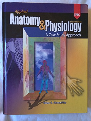 9780821963593: Applied Anatomy & Physiology (A Case Study Approach)