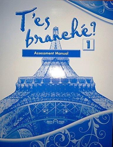 9780821964903: T'es branché? 1 Assessment Manual