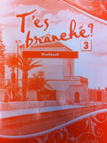 9780821965160: T'es branché? Level Three: Student Edition Workbook