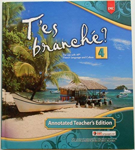 T'es branche? Level 4 Annotated Teacher's Edition