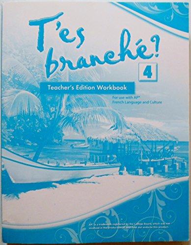T'es Branche? 4 - Teacher's Edition workbook: Payet, Adrien; Moen, Dian; Gaillot, ...