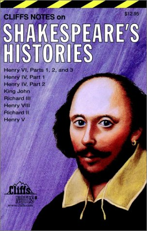 CliffsNotes Shakespeare's Histories (0822000407) by Campbell, W. John; Lowers, James K.; McLellan, Evelyn; Calandra, Denis M.; Fisher, Jeffery