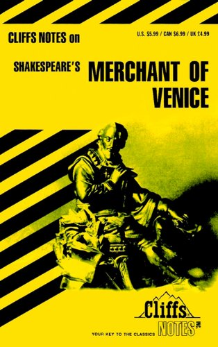 Cliffs Notes on: William Shakespeare's The Merchant: Shakespeare, William; various