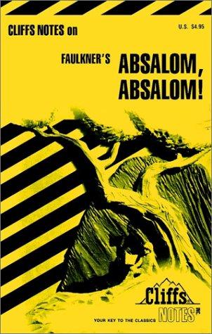9780822001102: Cliffsnotes Absalom, Absalom!