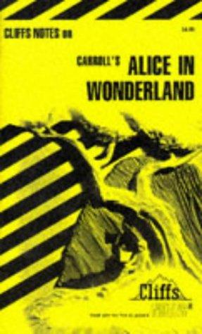 9780822001409: Alice in Wonderland (Cliffs Notes)
