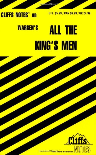 All the King's Men (Cliffs Notes) (0822001462) by L. David Allen; Robert Penn Warren