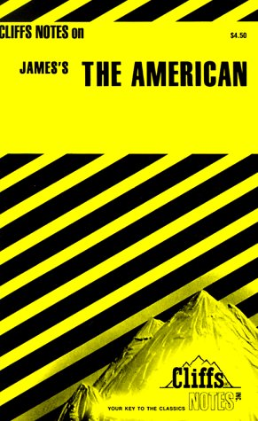 9780822001645: CliffsNotes on James' The American