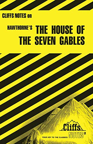 9780822005957: The House of the Seven Gables (Cliffs Notes)