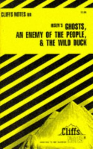 Ibsen's: Ghosts, an Enemy of the People & the Wild Duck