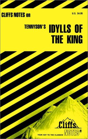 Tennyson's Idylls of the King (Cliff's Notes): Milch, Robert J.