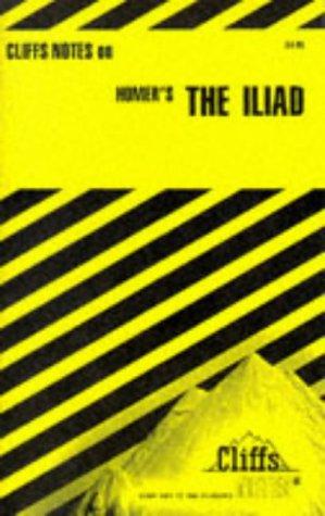 9780822006459: Homer's Iliad (Cliffs Notes)