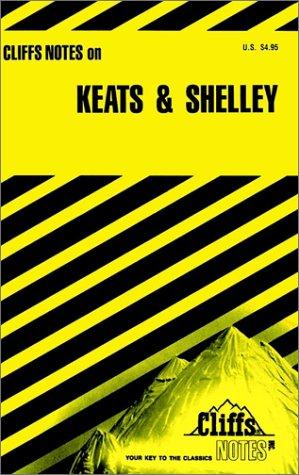 Keats and Shelley (Cliffs Notes): John Keats, Percy