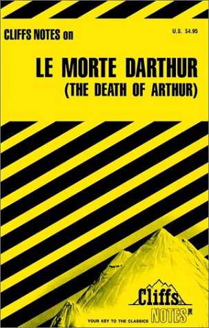 "Notes on ""Morte dArthur"" (Cliffs notes): Gardner, John N."