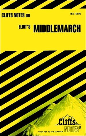 Cliffsnotes Middlemarch (Cliffs Notes): George Eliot