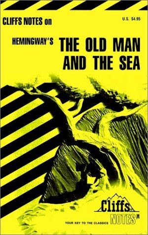 Hemingway's The Old Man and the Sea (Cliffs Notes) (0822009358) by Gary Carey