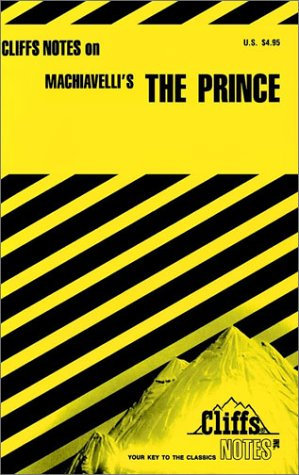 Machiavelli's The Prince (Cliffs Notes) (0822010933) by Luisa Vergani