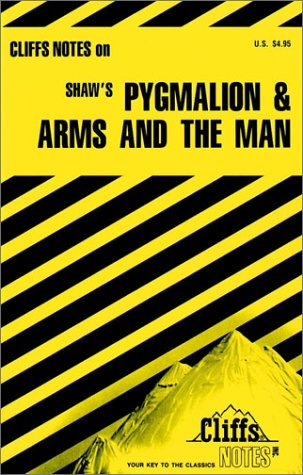 CliffsNotes on Shaw's Pygmalion and Arms and The Man (0822011034) by Lowers, James K.; Harper, Marilynn O.