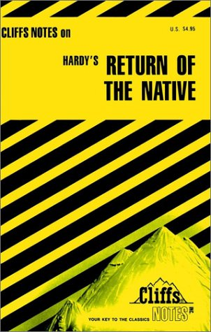 9780822011385: The Return of the Native (Cliffs Notes)