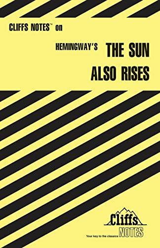 9780822012375: The Sun Also Rises (Cliffs Notes)