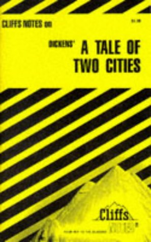 Dickens' A Tale of Two Cities (Cliffs: Weigel Jr., James