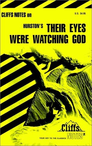 Their Eyes Were Watching God: Notes (Cliffs Notes): Cliff