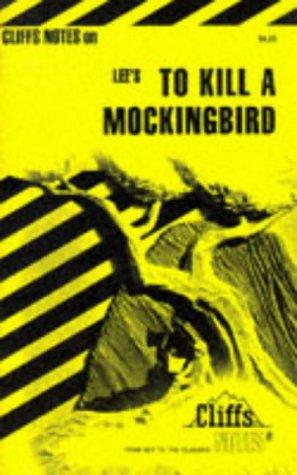 9780822012825: Lee's To Kill A Mockingbird (Cliffs Notes)