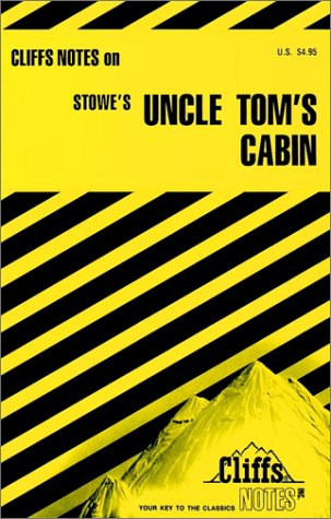 9780822013136: CliffsNotes on Stowe's Uncle Tom's Cabin