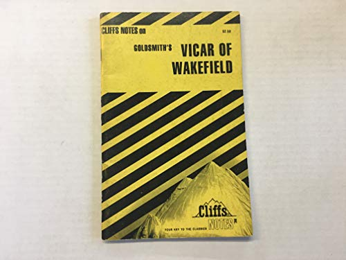 9780822013297: CliffsNotes on Goldsmith's The Vicar of Wakefield