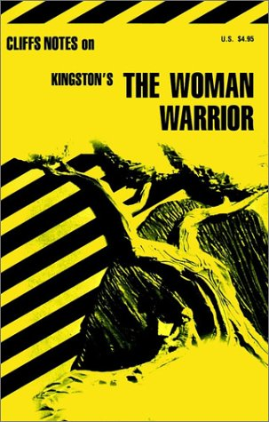 9780822013815: The Woman Warrior (Cliffs Notes)