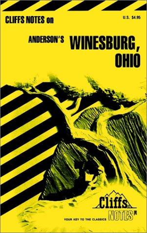 Winesburg, Ohio, (Cliffs Notes): Ann R. Morris