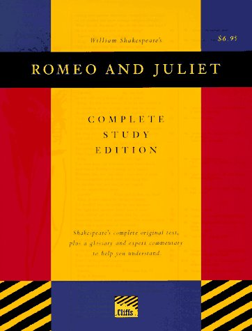 Romeo and Juliet (Cliffs Complete Study Editions): Editor-Sidney Lamb