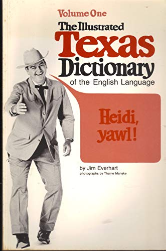 001: Illustrated Texas Dictionary of the English Language
