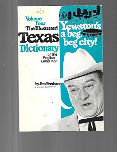 Illustrated Texas Dictionary of the English Language,: Everhart, Jim
